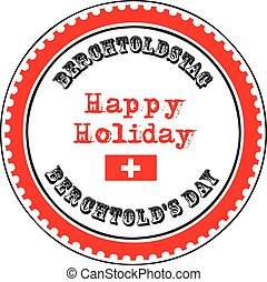 Happy holiday Berchtolds Day