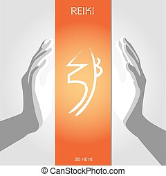 symbol of Reiki - SEI HE KI. - The second symbol of Reiki -...