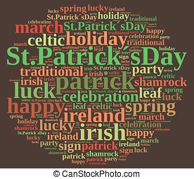 St. Patricks Day. - Illustration with word cloud on St....