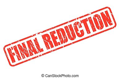 FINAL REDUCTION red stamp text