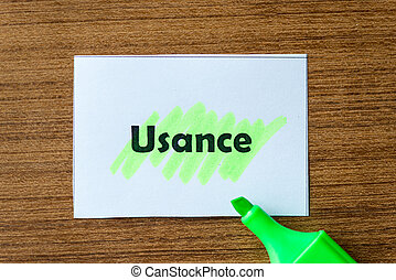 usance word hightlighted - usance word highlighted on the...