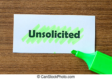 unsolicited word hightlighted - unsolicited word highlighted...