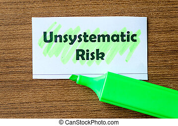 unsystematic risk word hightlighted - unsystematic risk word...