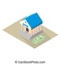 bank - Isometric icon of the bank with two packs of dollars....