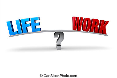 """Choosing Life Or Work Balance - A bright blue """"LIFE"""" and a..."""