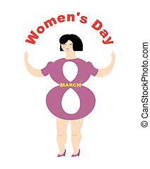 Women's day. Body of Figure eight. feast for girl and women. 8 March.