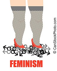 Feminism. Womens feet trampling men sign. Illustration for...