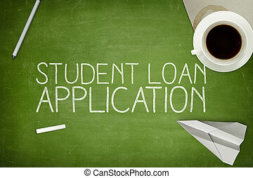 Student loan application concept on blackboard