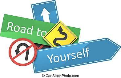 Road to yourself text on a dynamic composition of roadsigns...
