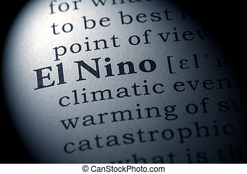 El Nino - Fake Dictionary, Dictionary definition of the word...