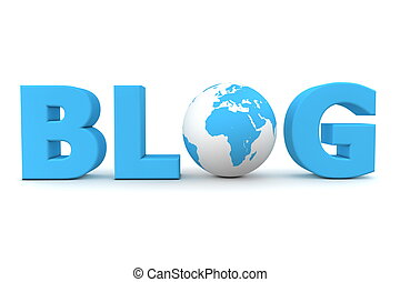Global Blog - blue word Blog with 3D globe replacing letter...