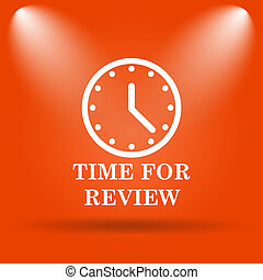 Time for review icon Internet button on orange background