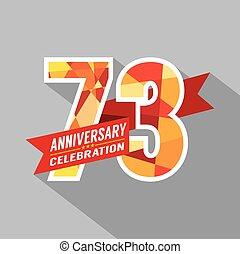 73rd Years Anniversary Celebration. - 73rd Years Anniversary...
