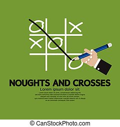 Noughts and Crosses. - Noughts and Crosses Vector...