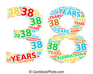 Word cloud 38 years - Colorful word cloud for celebrating a...