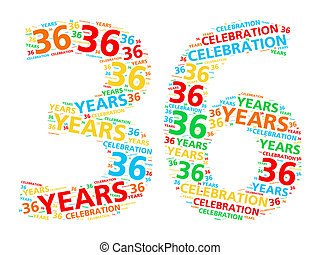 Word cloud 36 years - Colorful word cloud for celebrating a...