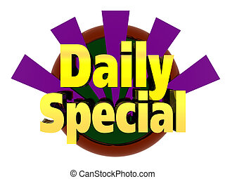 Daily Special - three dimensional graphic depicting a daily...