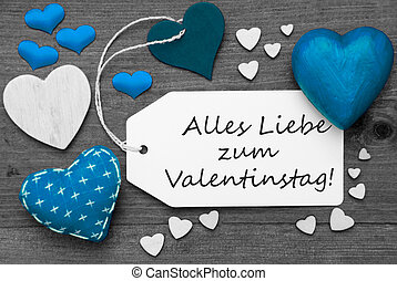 Black And White Label, Blue Hearts, Valentinstag Means...