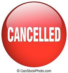 cancelled red round gel isolated push button