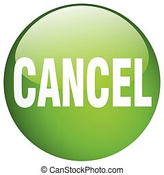 cancel green round gel isolated push button