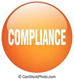 compliance orange round gel isolated push button