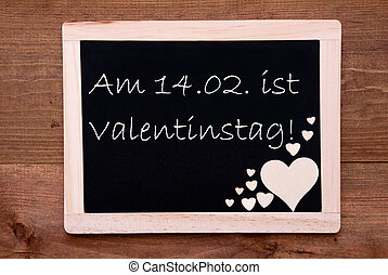 Blackboard With Hearts, Text 142 Valentinstag Means...
