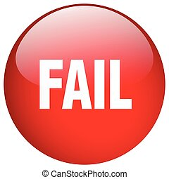fail red round gel isolated push button