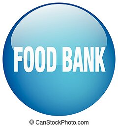 food bank blue round gel isolated push button