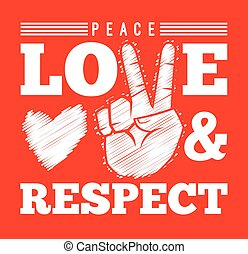 Peace Love And Respect Symbol - Peace love and respect with...