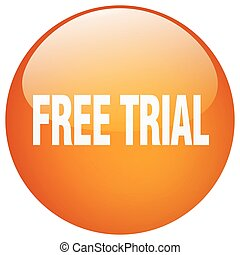 free trial orange round gel isolated push button