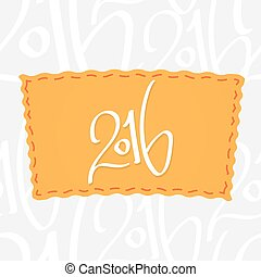 Holiday greetings lettering - 2016. Handwritten vector...
