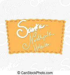 Holiday greetings lettering - Santa, norhpole, ho ho ho....