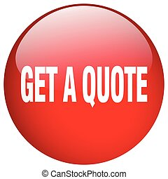 get a quote red round gel isolated push button