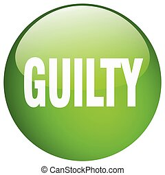guilty green round gel isolated push button
