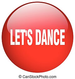 lets dance red round gel isolated push button