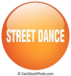 street dance orange round gel isolated push button