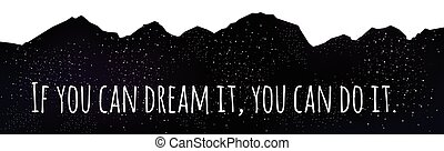 Vector motivational quote - Motivational quote on a mountain...