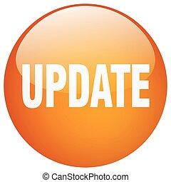 update orange round gel isolated push button