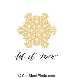 Let it snow greeting card with gold snowflake on white...