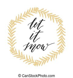 Let it snow greeting card with gold wreath