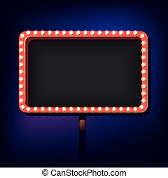 Night retro sign with lights - Volume billboard for writing....