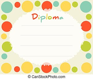 Preschool Elementary school. Kids Diploma certificate background design template. School diploma. Frame with colored circles.