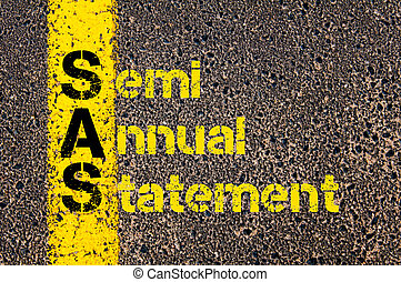 Accounting Business Acronym SAS Semi Annual Statement -...