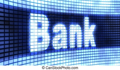 """The word """" Bank """" on the screen"""