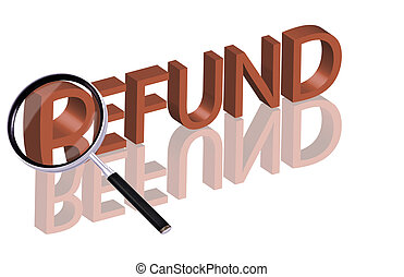 refund search - Magnifying glass enlarging part of red 3D...