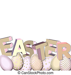 easter in 3D - 3d vector with eater and easter eggs