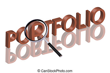 portfolio - Magnifying glass enlarging part of red 3D word...