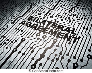 Insurance concept: circuit board with Bilateral Agreement -...