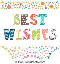 Best wishes. Motivational poster. Inspirational colorful typographic postcard