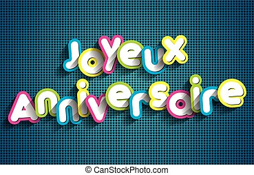 Joyeux anniversaire - Happy Birthday in french greeting card...